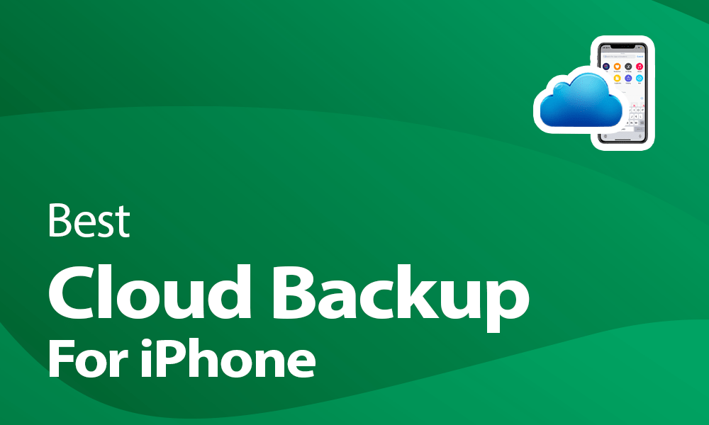 Best cloud backup for iPhone
