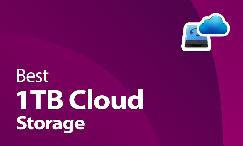 Best 1TB cloud storage