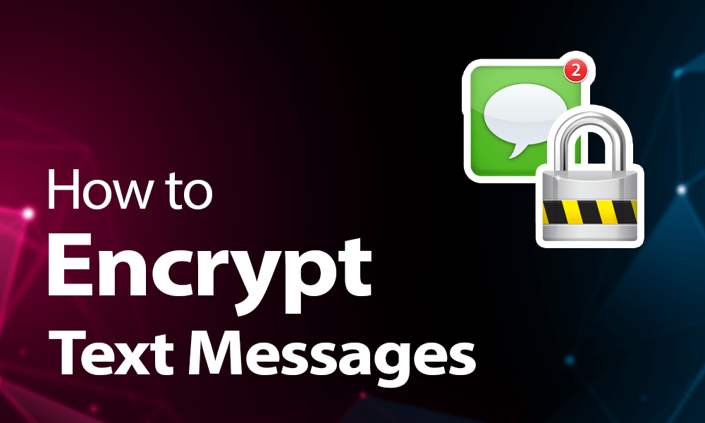 How to encrypt text messages