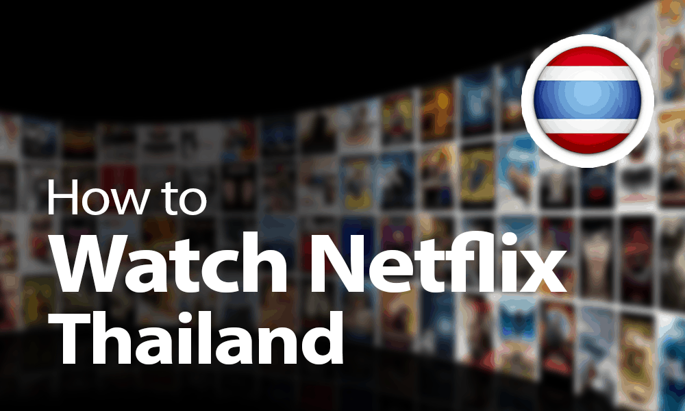 watch netflix thailand