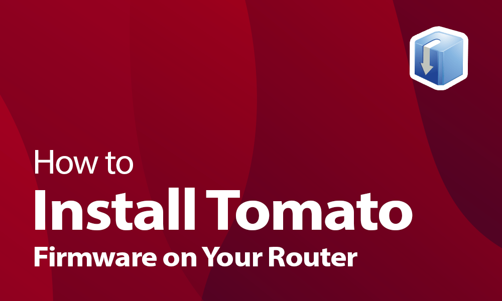 How to install Tomato firmware on your router