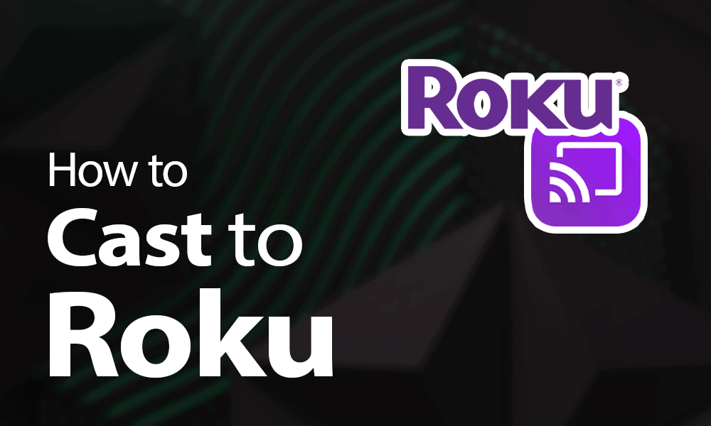 How to cast to Roku