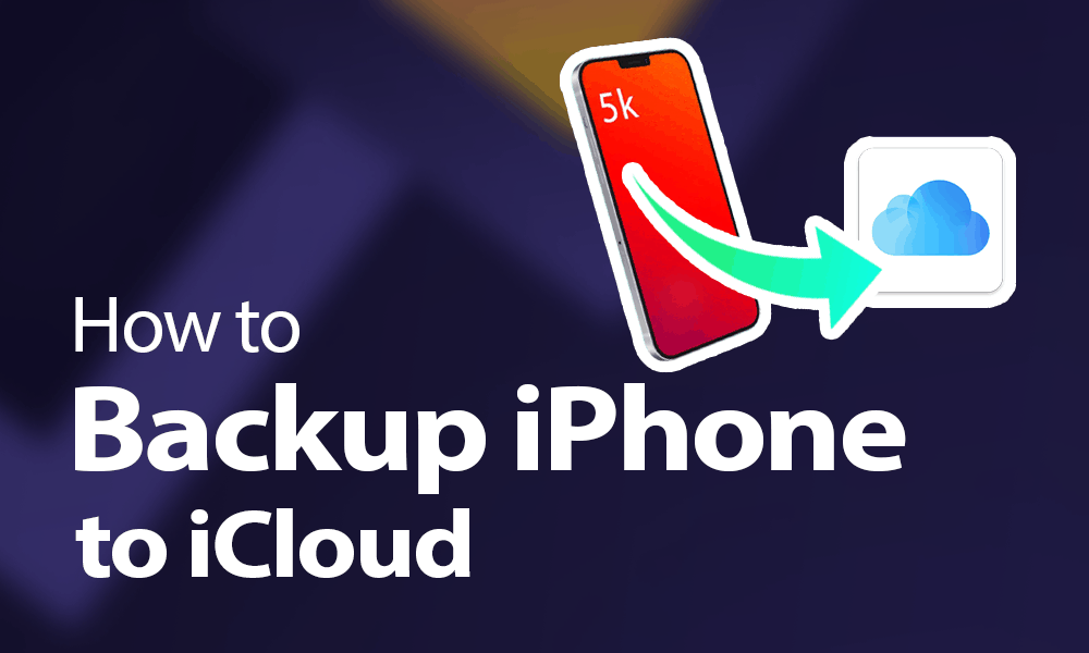 How to Backup iPhone to iCloud